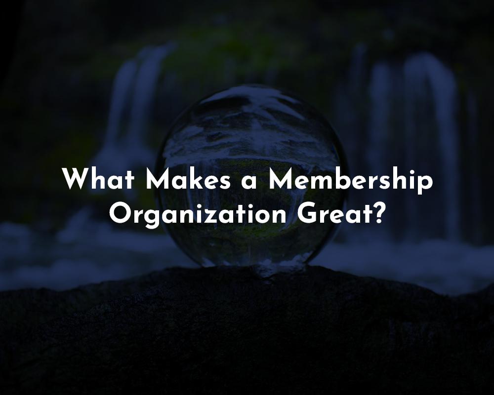 Membership Organization