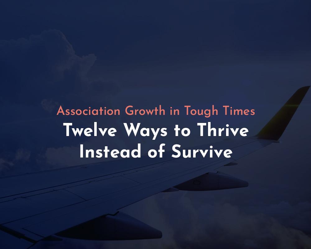 Twelve Ways to Thrive Instead of Survive