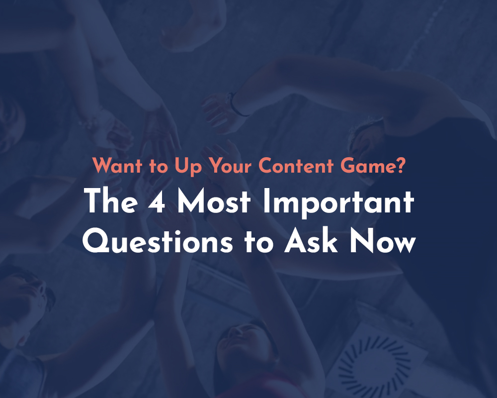 Want to Up Your Content Game